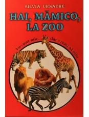 Hai, mamico, la zoo