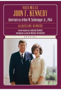 Kronika. Viata mea cu John f. Kennedy. Interviuri cu Arthur M. Schlesinger jr.,1964. Jacqueline kennedy
