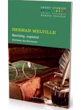 Bartleby, Copistul. Short Stories. Vol.4