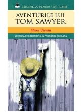 Biblioteca pentru toti copiii. Aventurile lui Tom Sawyer