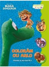 Bunul dinozaur. Coloram cu arlo. Aventuri in culori