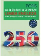 Limba engleza 250 de exercitii de vocabular Pons