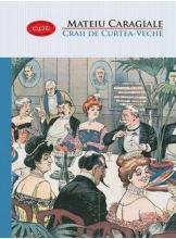 Carte pentru toti. Vol 23. Craii de Curtea-Veche