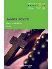 Gratia Divina . James Joyce. Short Stories. Vol.6