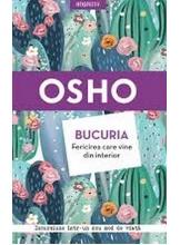 OSHO Introspectiv BUCURIA. FERICIREA CARE VINE DIN INTERIOR. reeditare