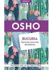 Introspectiv OSHO. BUCURIA. FERICIREA CARE VINE DIN INTERIOR. reeditare