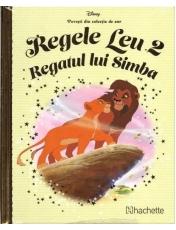 Disney Gold. 48 Regele leu. Regatul Simba Vol.2