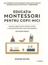 EDUCATIA MONTESSORI PENTRU COPII MICI.