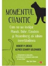 Carte pentru toti. Vol 236 MOMENTUL CUANTIC. Robert Crease. Carte pentru toti. Vol 236