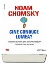 Kronika. CINE CONDUCE LUMEA? Noam Chomsky