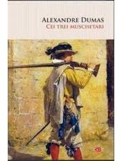 Carte pentru toti. Vol 279. CEI TREI MUSCHETARI.