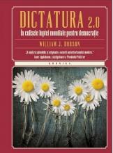 Kronika. Dictatura 2.0. In culisele luptei mondiale pentru democratie