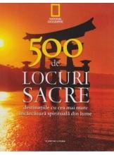 500 de locuri sacre .Vol. 1