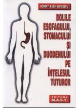 Bolile esofagului, stomacului si duodenului