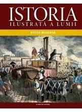 Istoria ilustrata a lumii. Epoca moderne. vol.4