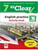 ALL CLEAR. English practice. Activity book. L 2. Lectia de engleza (clasa a VII-a)