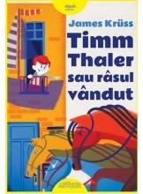 Timm Thaler sau rasul vandut - Editie ilustrata