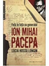 Fata in fata cu generalul Ion Mihai Pacepa