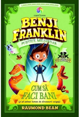 Benji Franklin. Pustiul miliardar