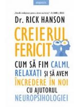 Introspectiv CREIERUL FERICIT. Cum sa fim calmi, relaxati...