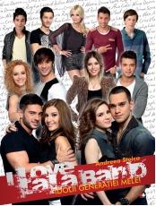 I Love Lala Band Idolii generatiei mele