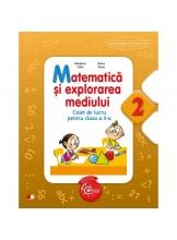 Matematica si explorarea mediului. Caiet de lucru pentru clasa a II-a