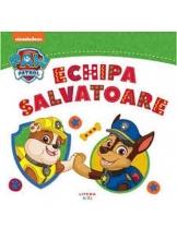 PAW Patrol. ECHIPA SALVATOARE