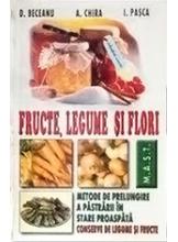 Fructe, legume, flori. Metode de prelungire a pastrarii in stare proaspata