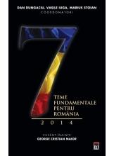 7 teme fundamentale pentru Romania