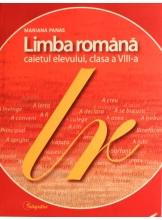 Caiet de limba romana cl VIII