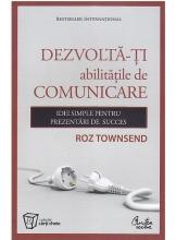 Dezvolta-ti abilitatile de comunicare