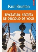 Invatarea secreta dincolo de yoga