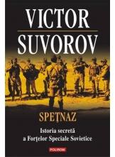 Spetnaz Istoria secreta a Fortelor Speciale Sovietice