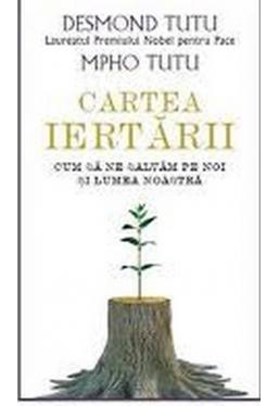 CARTEA IERTARII. Desmond Tutu