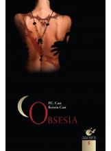 Casa noptii. Vol. 5. Obsesia