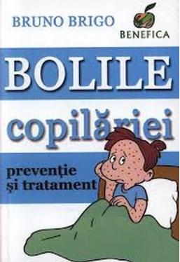Bolile copilariei preventie si tratament