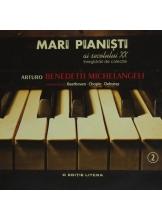 CD Mari pianisti ai secolului XX A. Benedetti Michelangeli vol. 2
