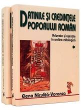 Datinile si Credintele Poporului Roman vol 1-2