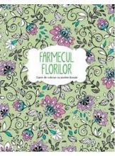 Farmecul florilor. Carte de colorat