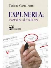 Expunerea Exersare si evaluare