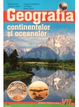 Manual. Geografia continentelor si oceanelor cl.VII