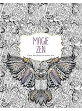 Magie Zen. Carte de colorat