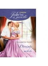 Iubiri de poveste Dorinte nobile