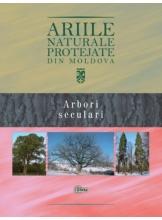 Arbori seculari Ariile naturale protejate din Moldova
