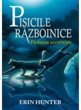Pisicile razboinice vol. 3 Padurea secretelor