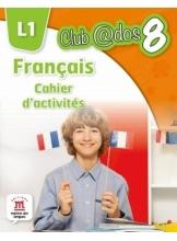 FRANCAIS. Cahier d'activites. L 1. Lectia de franceza (clasa a VIII-a)