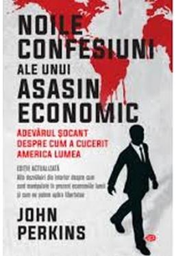 Carte pentru toti. Vol 218 NOILE CONFESIUNI ALE UNUI ASASIN ECONOMIC.