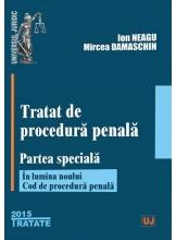 Tratat de procedura penala partea speciala