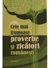 Cele mai frumoase proverbe si zicatori romanesti