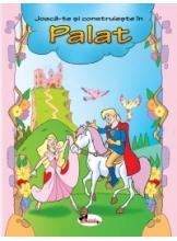 Joaca-te si construieste in Palat